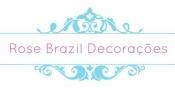 ROSE BRAZIL DECORAÇÕES